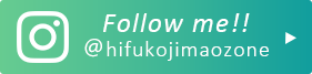 Follow me!! @hifukojimaozone